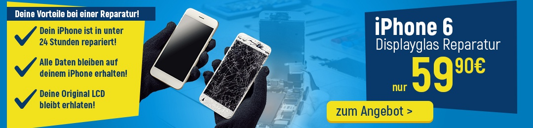iPhone 6 Display Reparatur Service