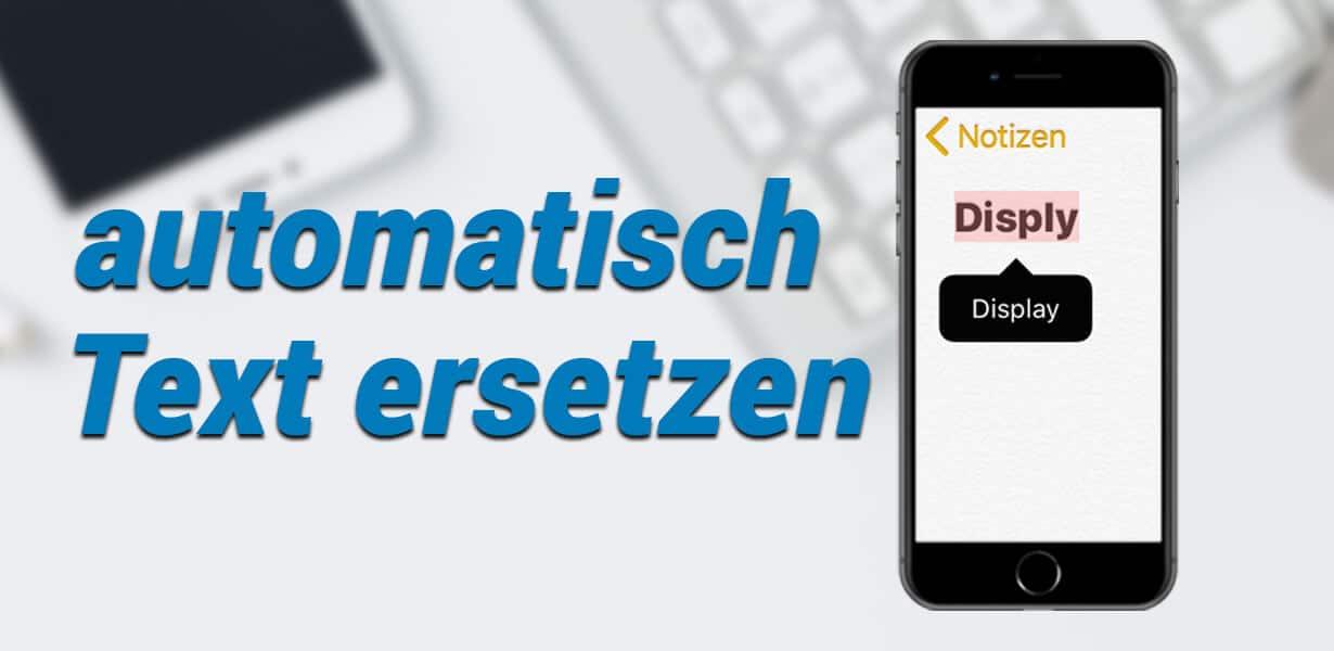 iphone automatisch text ersetzen