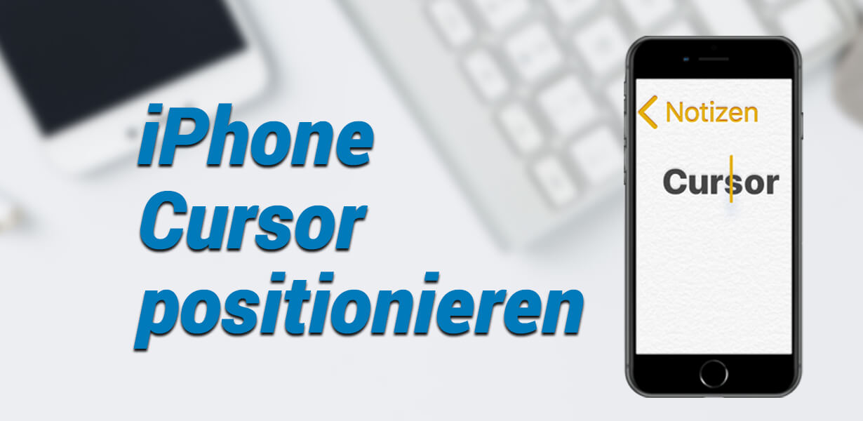 iphone cursor positionieren