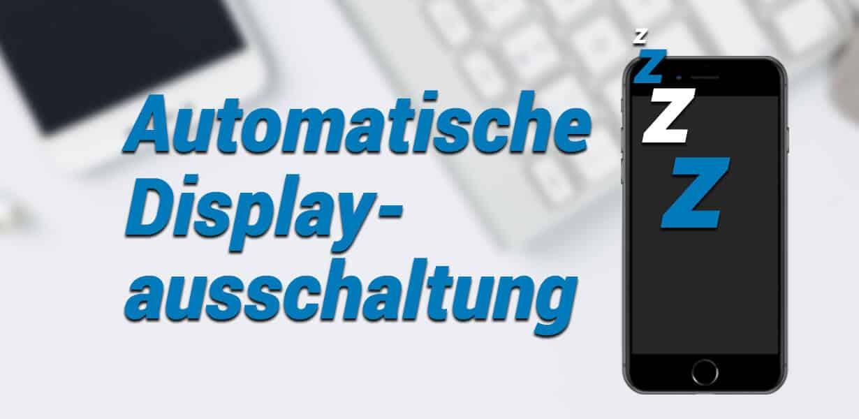 iphone display automarisch ausschalten