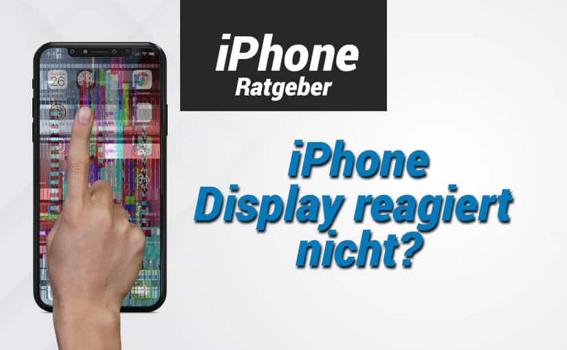 iphone display reagiert nicht