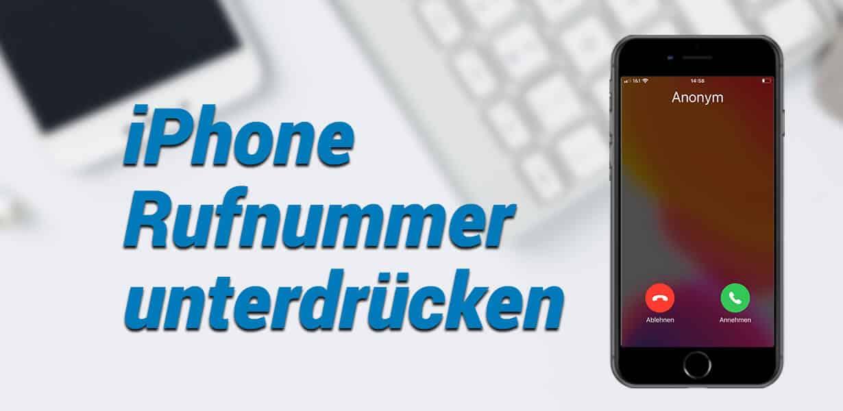 iphone rufnummer unterdrücken