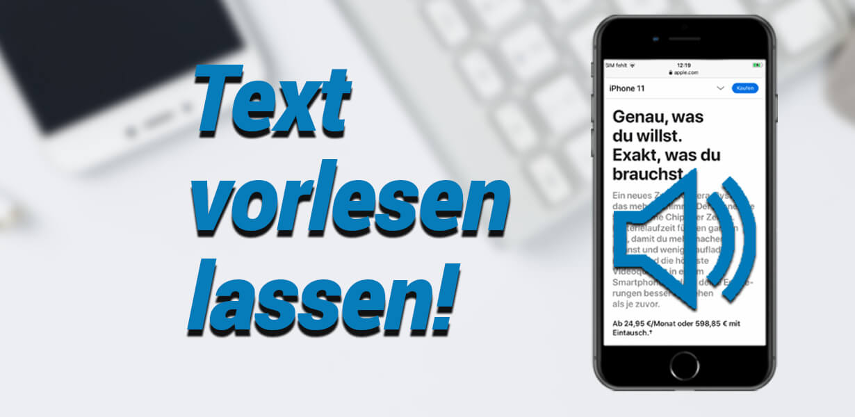 text vorlesen lassen mit dem iphone
